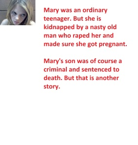 Mary was an ordinary teenager.